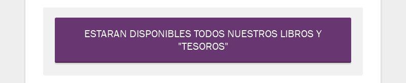 """ESTARAN DISPONIBLES TODOS NUESTROS LIBROS Y """"TESOROS"""""""