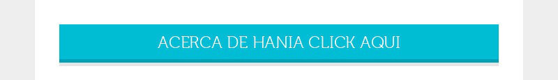 ACERCA DE HANIA CLICK AQUI